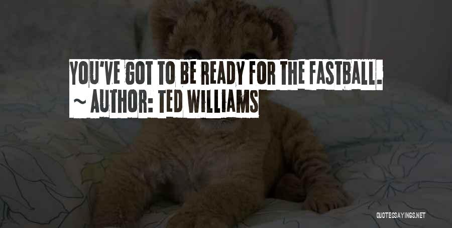 Ted Williams Quotes 127163