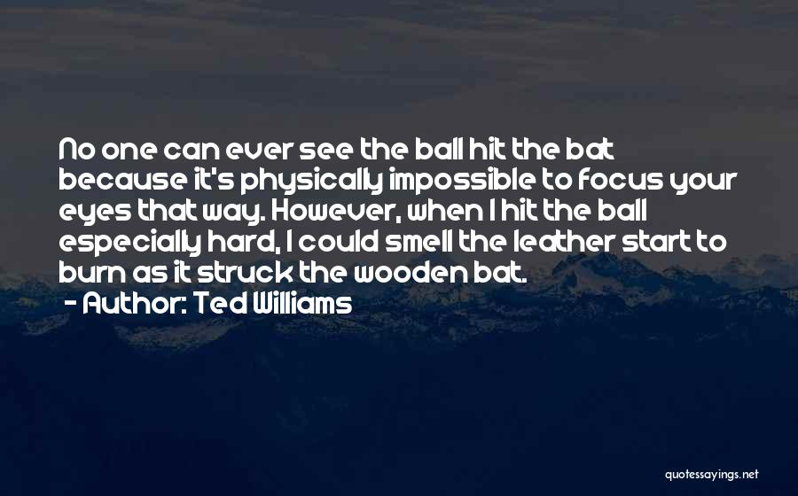 Ted Williams Quotes 1523413