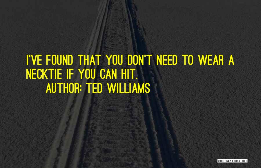 Ted Williams Quotes 1640106