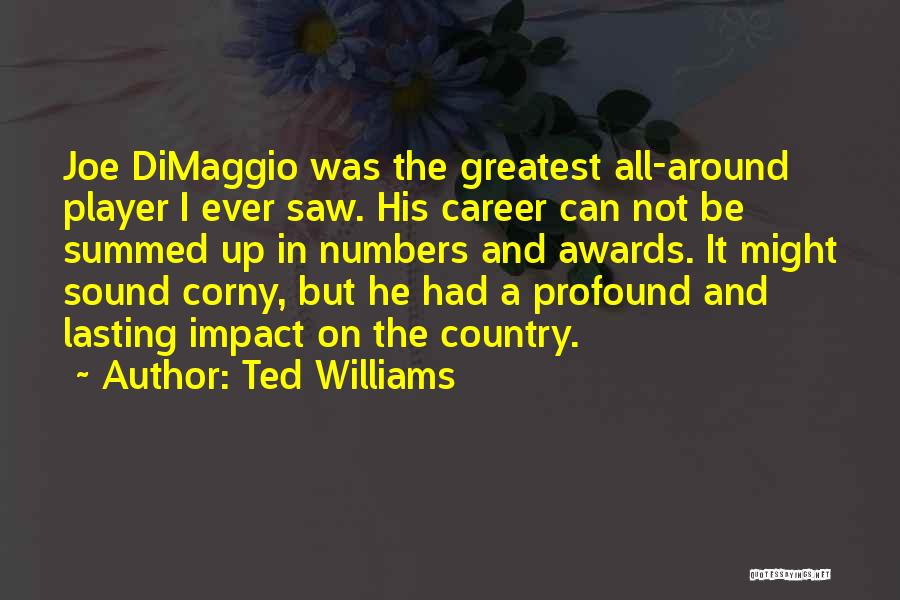 Ted Williams Quotes 1918182