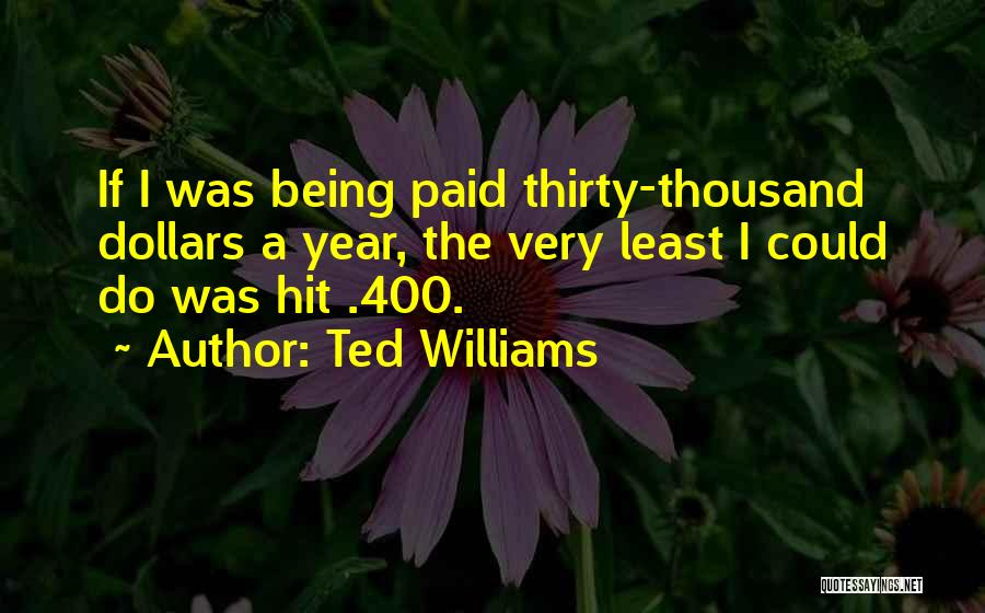 Ted Williams Quotes 2087714