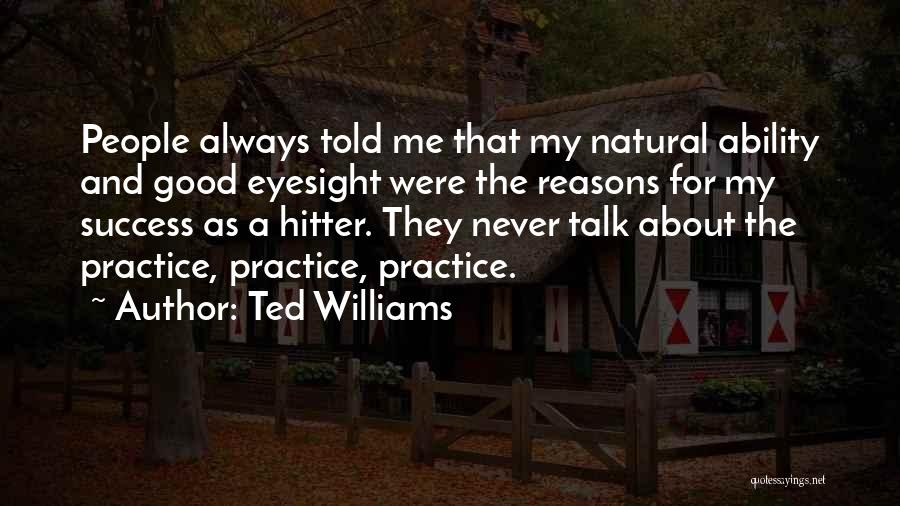 Ted Williams Quotes 2188253
