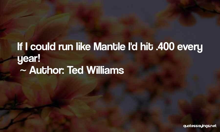 Ted Williams Quotes 436811