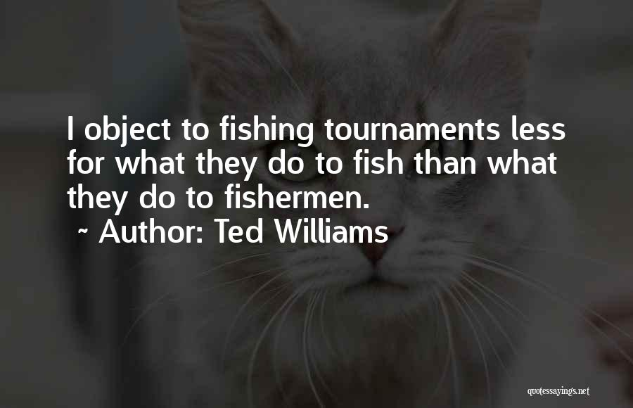 Ted Williams Quotes 632151
