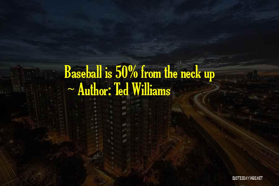 Ted Williams Quotes 719644