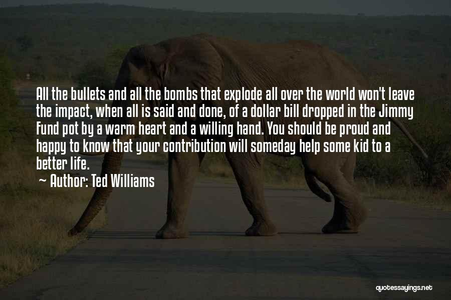 Ted Williams Quotes 971537
