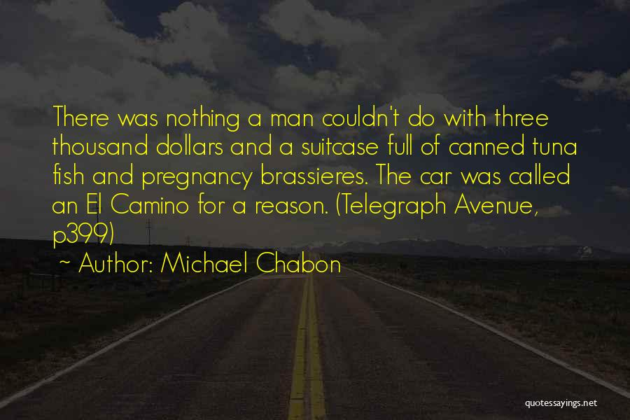 Telegraph Avenue Quotes By Michael Chabon