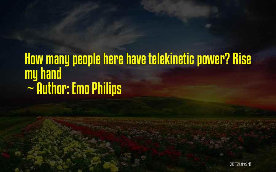 Top 21 Quotes & Sayings About Telekinesis