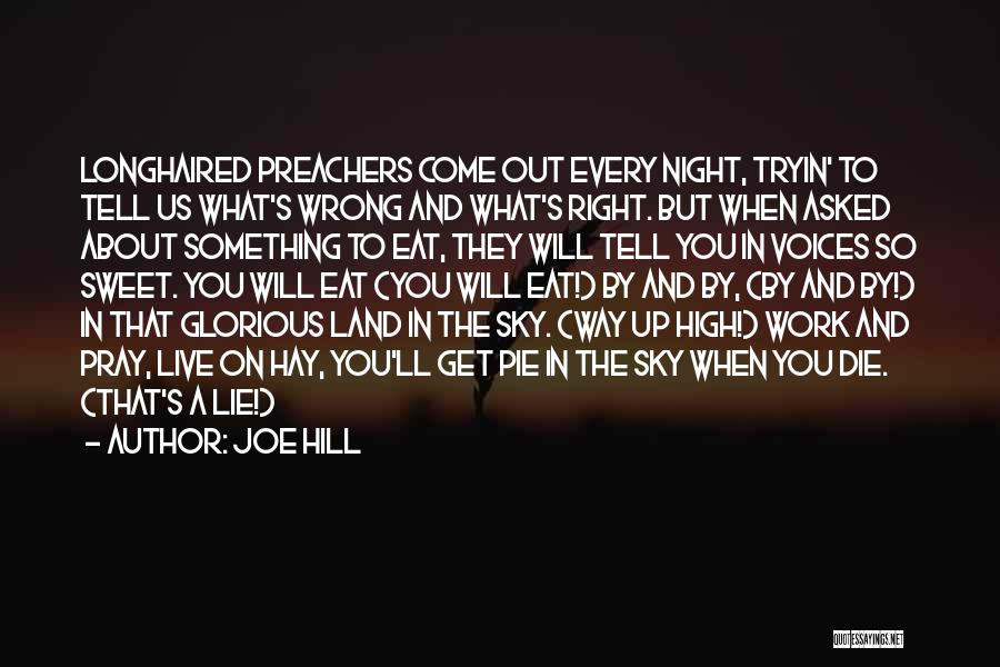 Tell Me Something Sweet Quotes By Joe Hill