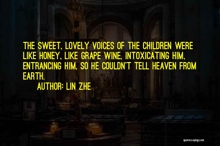 Tell Me Something Sweet Quotes By Lin Zhe