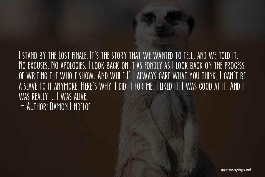 Tell Me You Care Quotes By Damon Lindelof