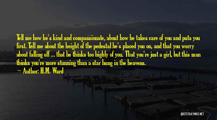 Tell Me You Care Quotes By H.M. Ward