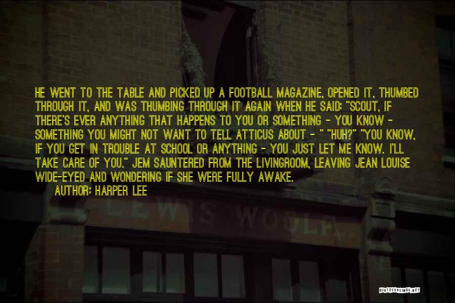 Tell Me You Care Quotes By Harper Lee
