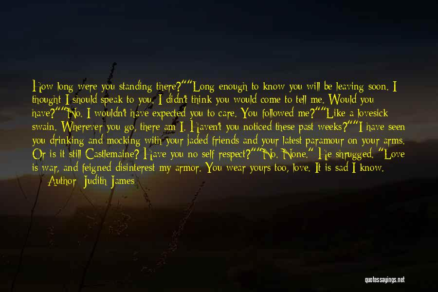 Tell Me You Care Quotes By Judith James