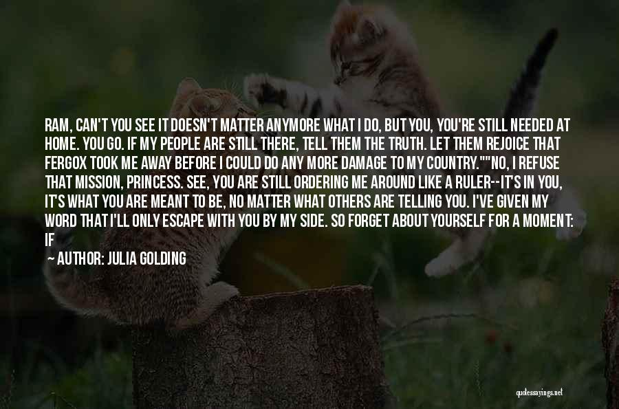 Tell Me You Care Quotes By Julia Golding