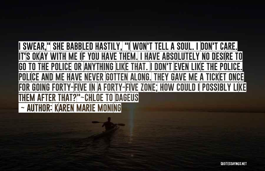 Tell Me You Care Quotes By Karen Marie Moning