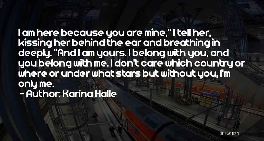 Tell Me You Care Quotes By Karina Halle
