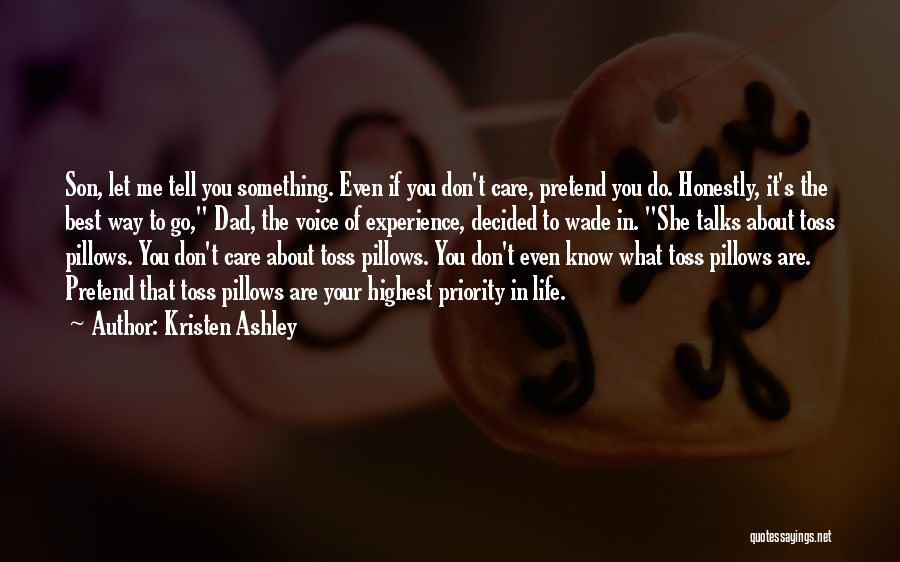 Tell Me You Care Quotes By Kristen Ashley