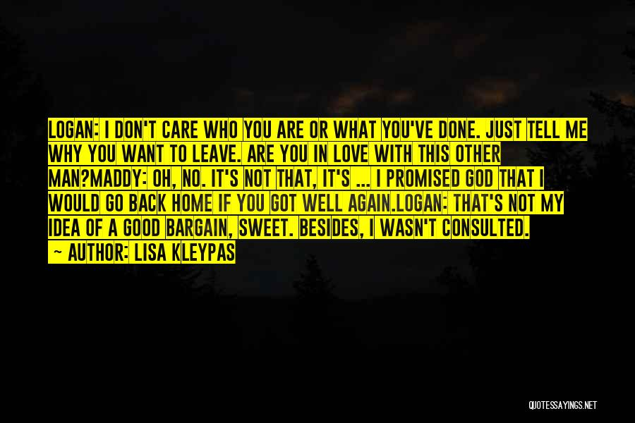 Tell Me You Care Quotes By Lisa Kleypas