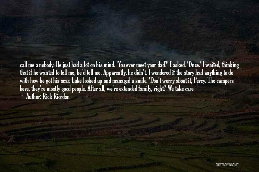 Tell Me You Care Quotes By Rick Riordan
