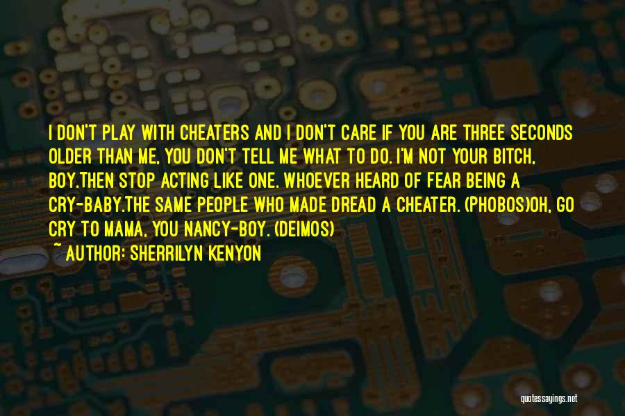 Tell Me You Care Quotes By Sherrilyn Kenyon