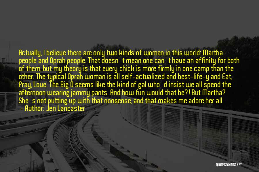 Tell Someone You Appreciate Them Quotes By Jen Lancaster