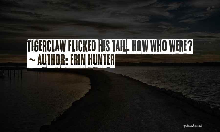 Tell Tale Heart Time Quotes By Erin Hunter