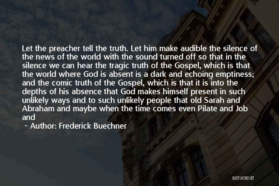 Tell Tale Heart Time Quotes By Frederick Buechner