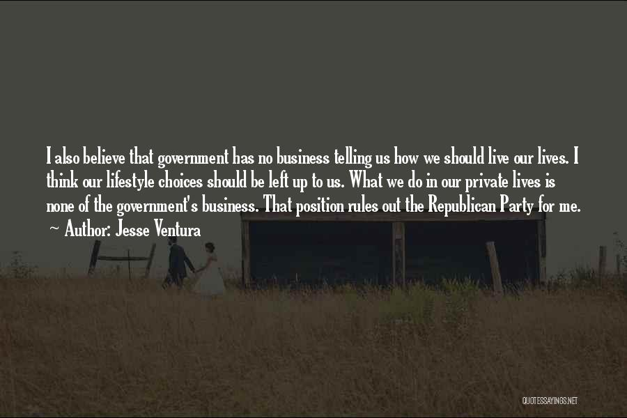 Telling All Your Business Quotes By Jesse Ventura