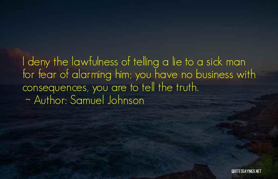Telling All Your Business Quotes By Samuel Johnson
