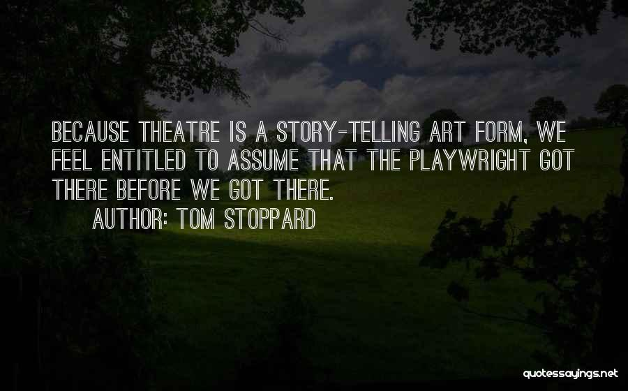 Telling Someone How You Really Feel Quotes By Tom Stoppard