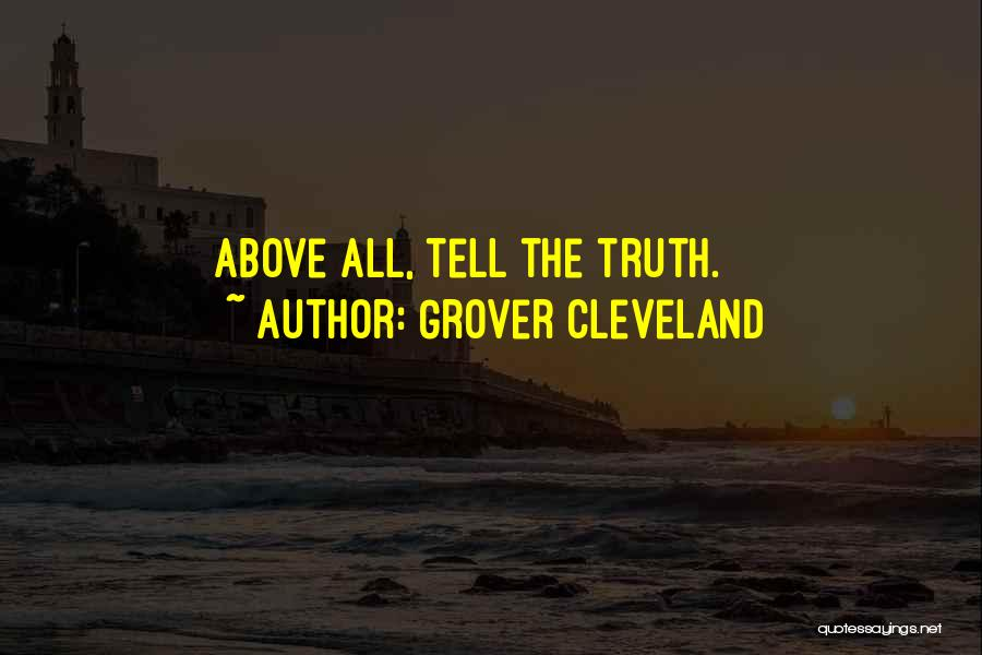 Telling Someone To Get Over It Quotes By Grover Cleveland