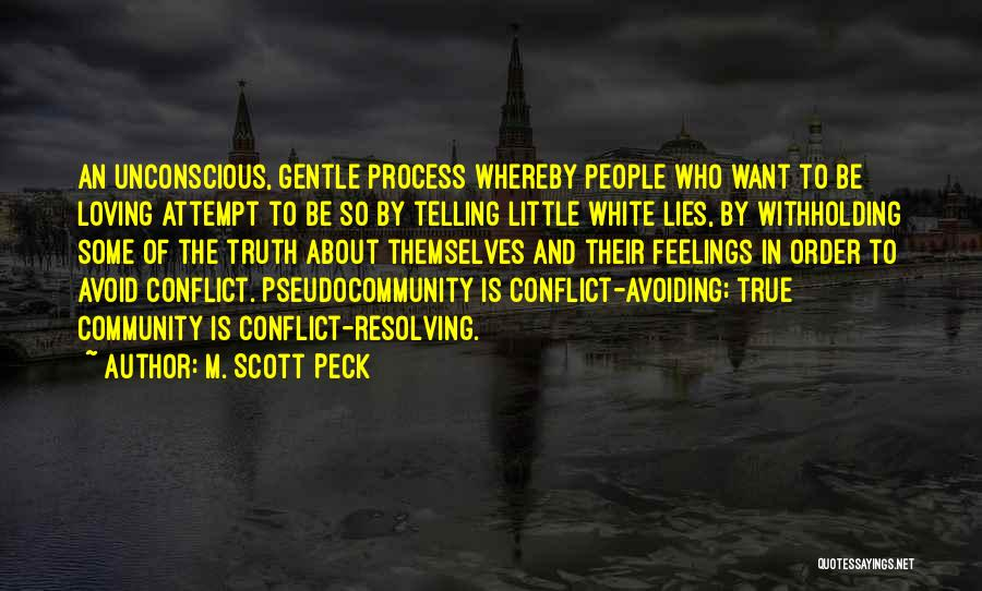 Telling Your True Feelings Quotes By M. Scott Peck