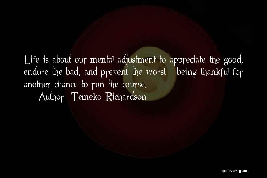 Temeko Richardson Quotes 1892445