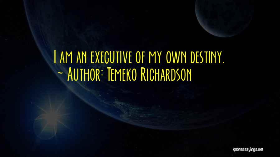 Temeko Richardson Quotes 710298