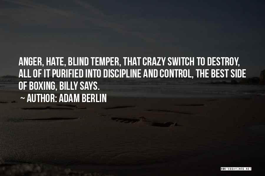 Temper And Anger Quotes By Adam Berlin