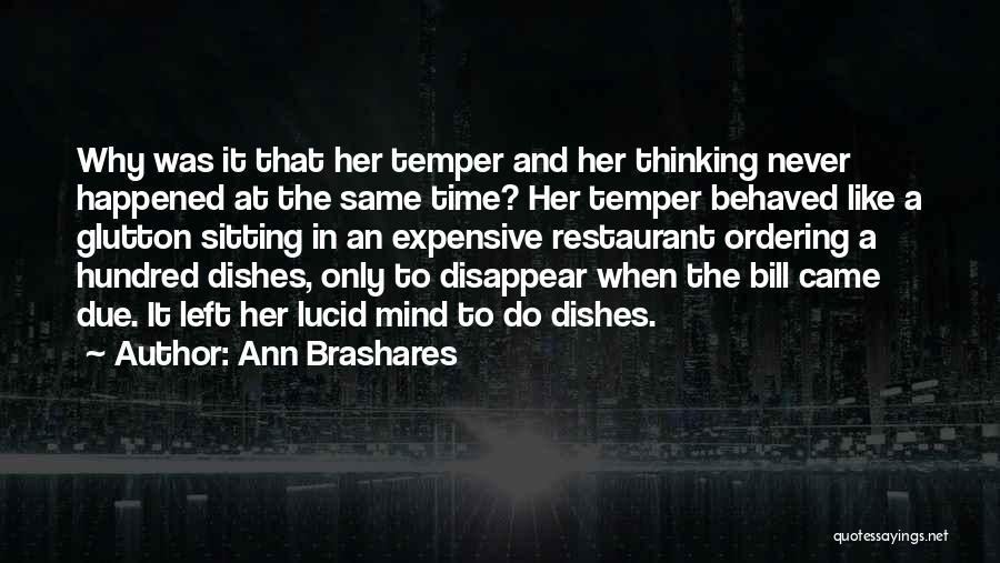 Temper And Anger Quotes By Ann Brashares