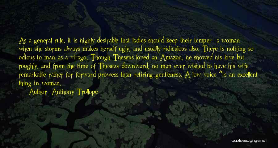 Temper And Anger Quotes By Anthony Trollope