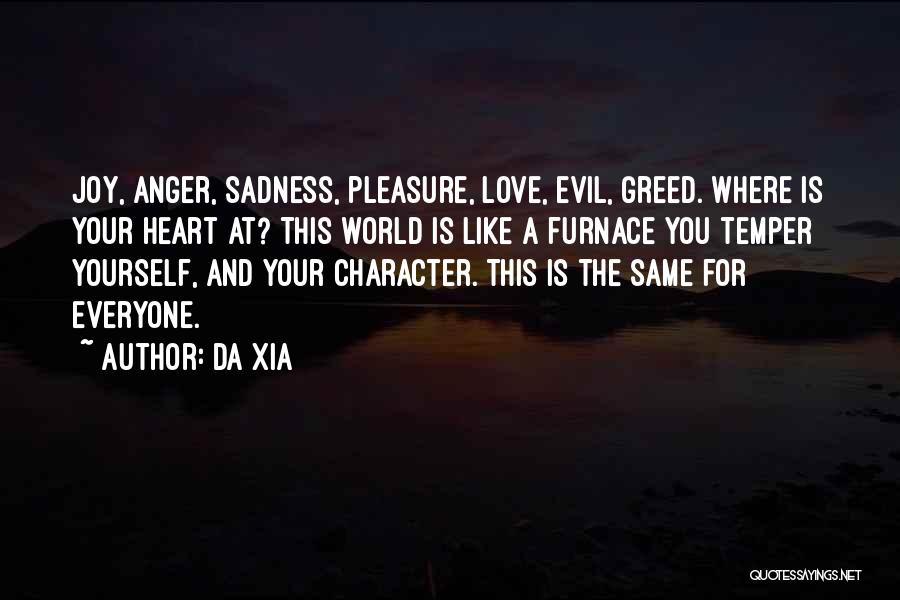 Temper And Anger Quotes By Da Xia