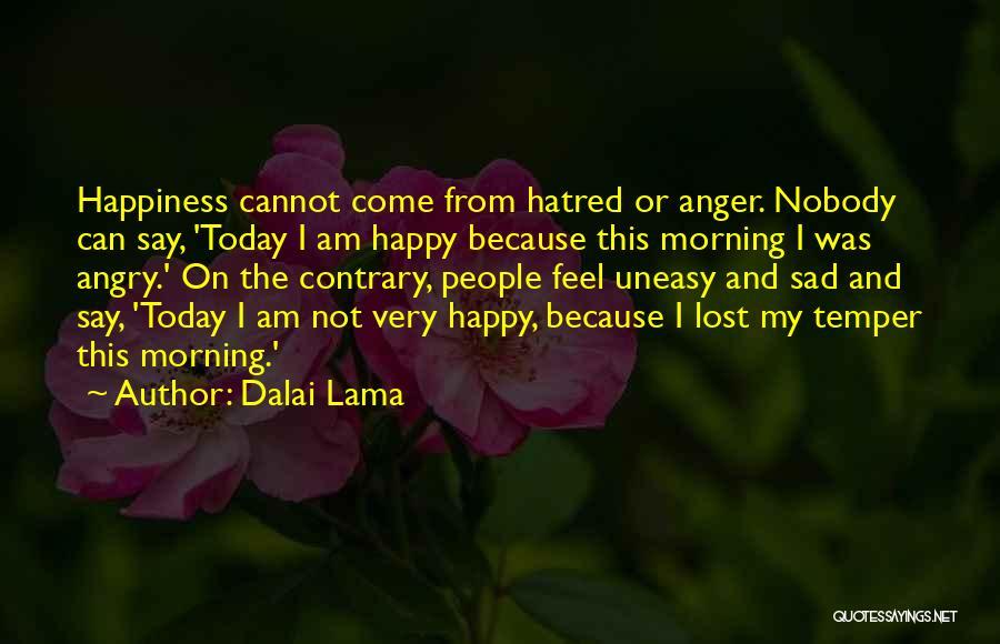Temper And Anger Quotes By Dalai Lama