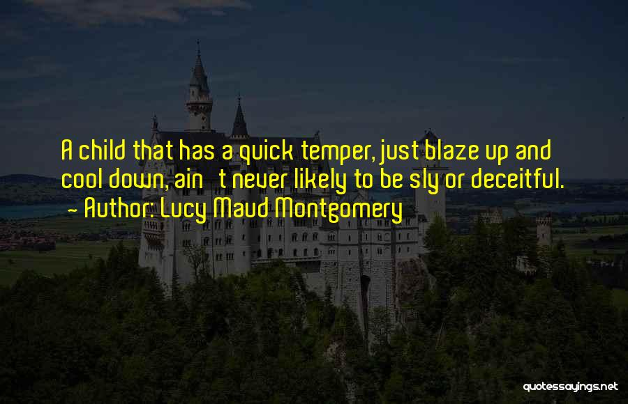 Temper And Anger Quotes By Lucy Maud Montgomery