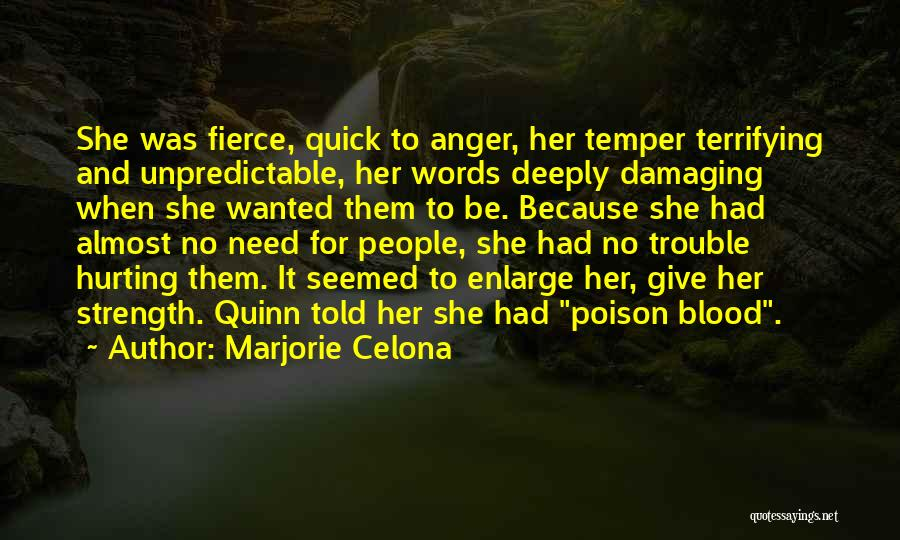 Temper And Anger Quotes By Marjorie Celona