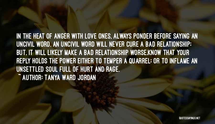 Temper And Anger Quotes By Tanya Ward Jordan