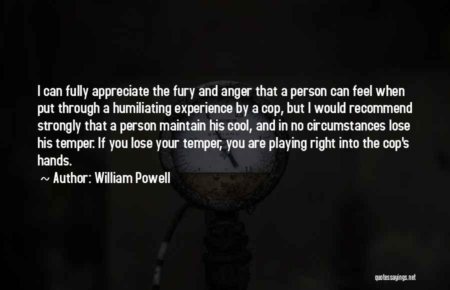Temper And Anger Quotes By William Powell