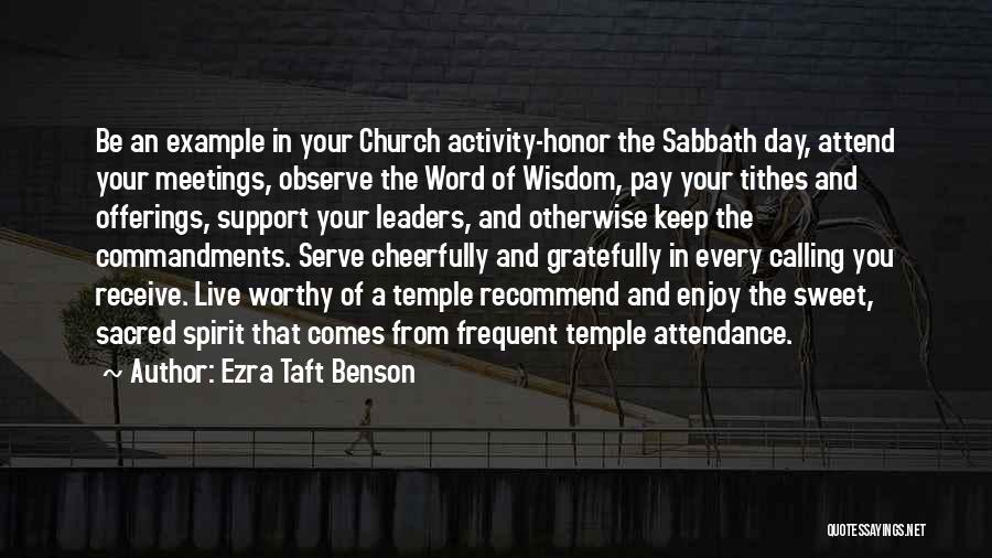 Temple Attendance Quotes By Ezra Taft Benson
