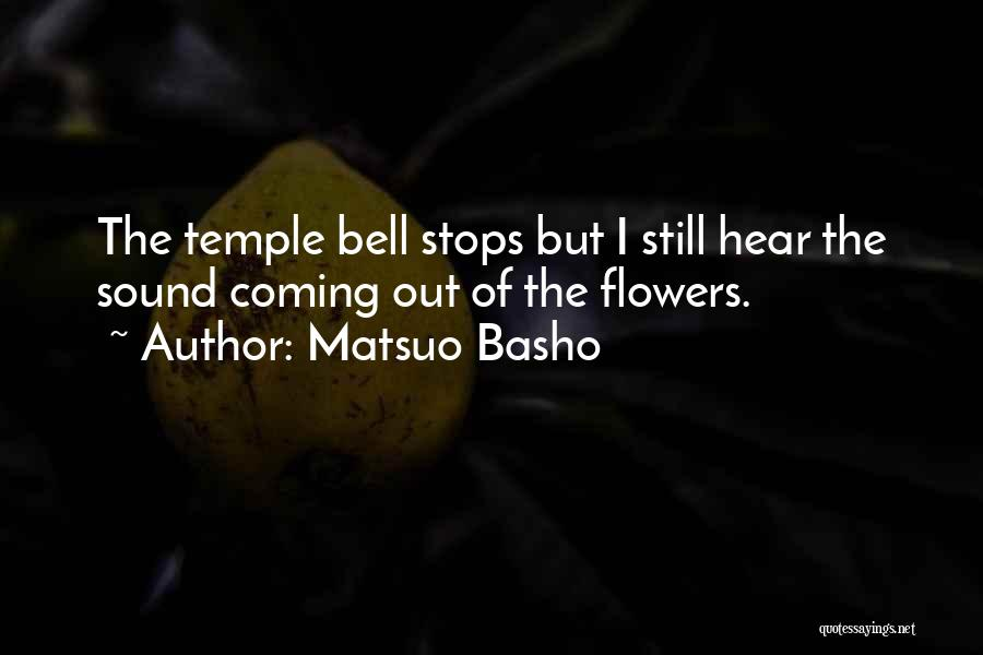 Temple Bell Quotes By Matsuo Basho