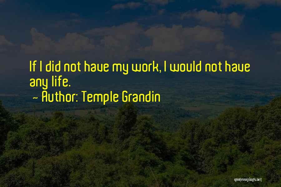 Temple Grandin Quotes 1004694