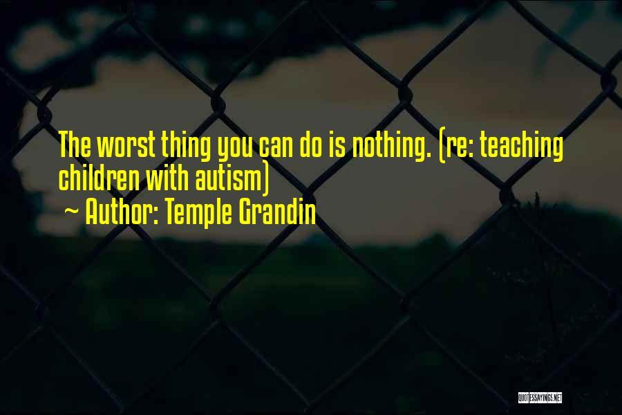 Temple Grandin Quotes 1170498