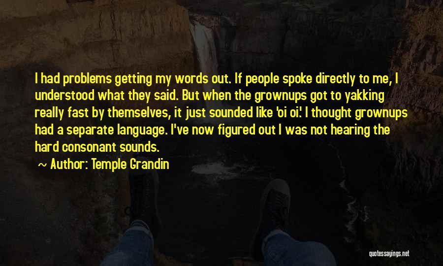 Temple Grandin Quotes 136472