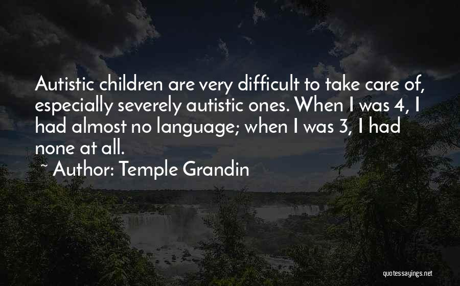 Temple Grandin Quotes 1520255